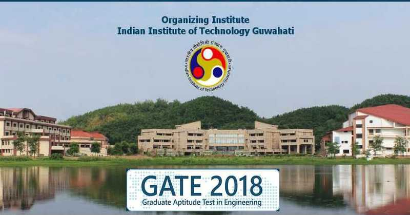 List of GATE 2018 Rejected Applicants Released by IIT Guwahati