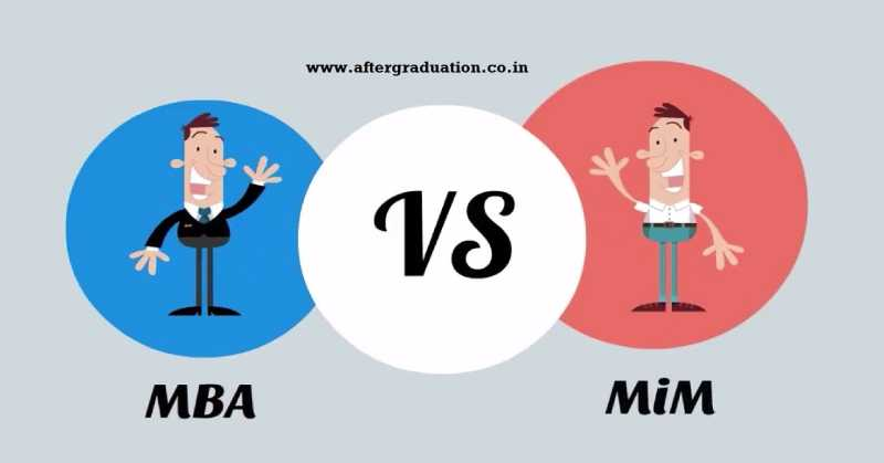 MIM or MBA, Which is Better Qualification for You After Graduation?