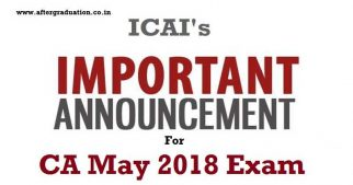 ICAI Announced Change in CA Examinations MAY 2018 Timings i.e Foundation, Intermediate (IPC), Intermediate, Final Examination ( Both under the Old and New Scheme) and the Post Qualification Course Examination i.e. International Taxation - Assessment Test (INTT - AT)