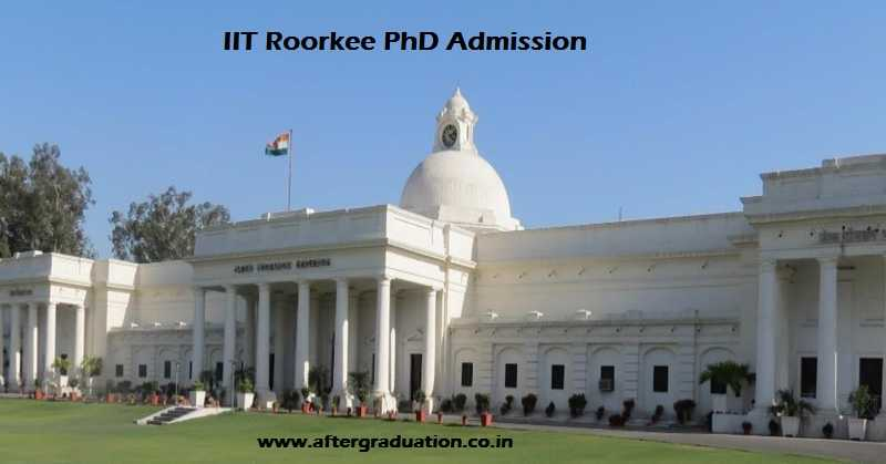 IIT Roorkee Announces PhD Admission for Autumn Semester 2018-19