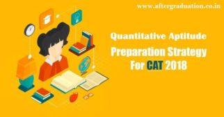 Quantitative Aptitude Preparation for CAT 2018 to Score Better, QA Question pattern in CAT 2018