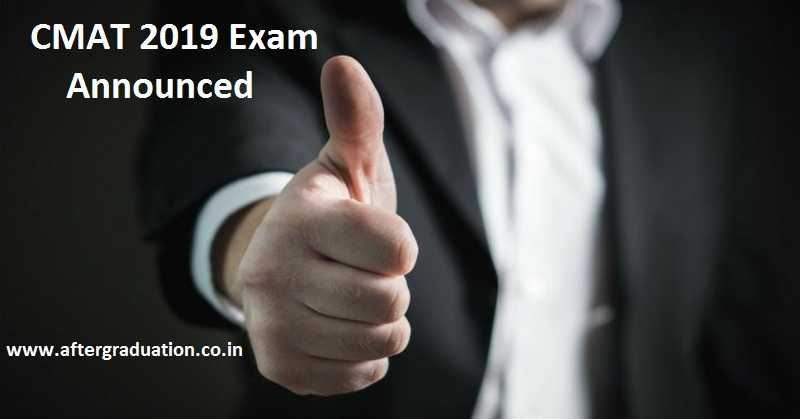 CMAT 2019 on January 28: Application Process to Starts on Nov. 1, Check More Details Application registration, registration fees, exam pattern, CMAT 2019 results