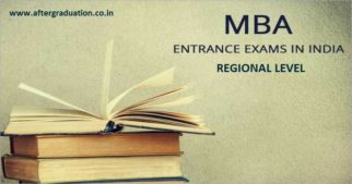 5 Top Regional MBA Entrance Exams State level MBA Entrance exams: Eligibility, Exam Pattern, Schedule and Details