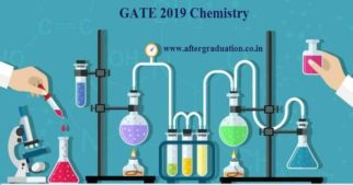 GATE 2019 Chemistry Exam Pattern, Important Topics, Reference Books and Preparation Tips and strategy for GATE 2019 Chemistry