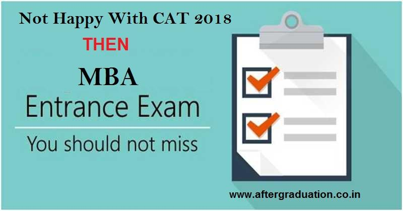 Happy With CAT 2018 Performance? Else Register For Other MBA Entrance Exams- XAT, CMAT 2019