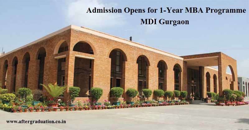 Admissions Open for MDI Gurgaon 1-Year MBA Programme NMP and PGP-EM 2019