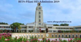 BITS Pilani Higher Degree admissions 2019, BITS HD-2019 Admission for Pilani, Goa and Hyderabad Campus, BITS-Pilani HD Programmes, Eligibility Criteria, Admission and Selection Process