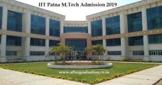 IIT Patna MTech Admission 2019, Postgraduate degree admission in IIT Patna, M.Tech admission 2019 IIT Patna