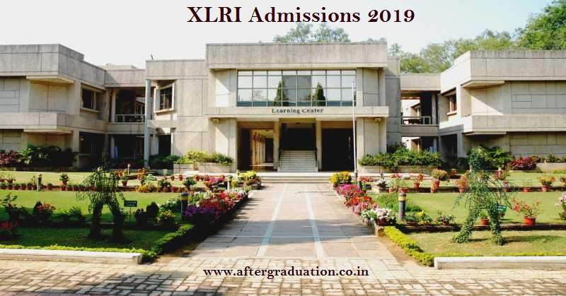 Xavier Labor Relations Institute XLRI Admission 2019: Courses, Eligibility Criteria, Selection Process and Fees, Admission and selection procedure for XLRI 2 year mba programme