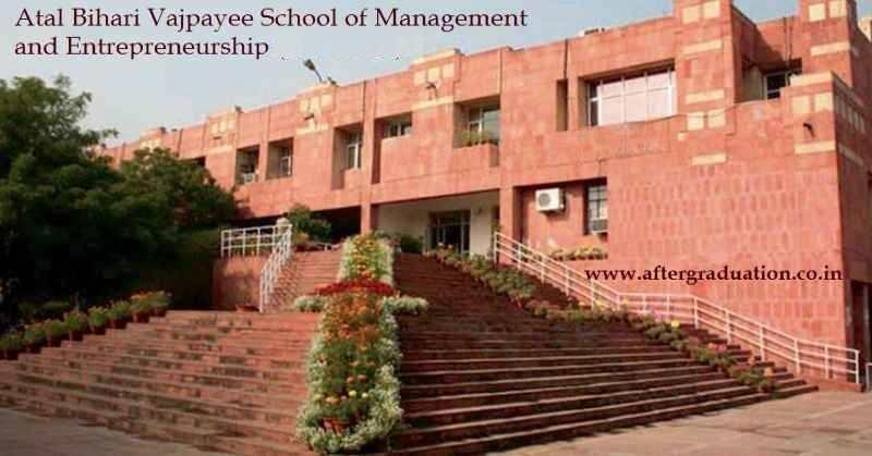 Atal Bihari Vajpayee School of Management and Entrepreneurship (ABVSME) JNU Inviting Application for 2-Year MBA Admission