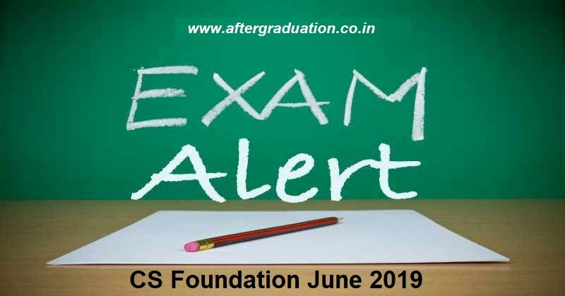 CS Foundation June 2019 Timetable Released CS Foundation June 2019 Exam Timetable announced by ICSI, CS Foundation Exams