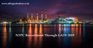NTPC Recruitment Through GATE 2019 Score. Interested candidates must check Eligibility, Selection and Application process, Important dates, Vacancy details, pay package offered among other information related to NTPC recruitment through GATE 2019.