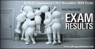ICMAI has declared the CMA Dec 2018 results. Check pass percentage and results for CMA Foundation, Intermediate and final Dec 2018 Exams.