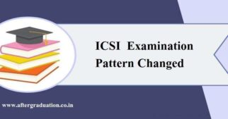 CS Exam Pattern Modified, The Institute of Company Secretaries of India, ICSI council bring major changes in the CS Examination pattern from December 2019 session.