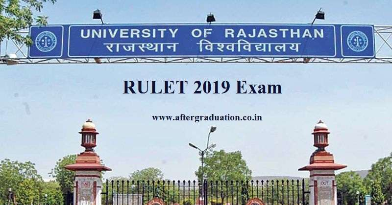 RULET 2019 Exam, Entrance exam for Rajasthan University's 5-Year Integrated Law Programme Admission: Eligibility, Pattern, Application form