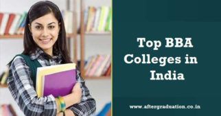 17 Top BBA colleges and Universities in India along with programme name, available seats and Entrance exam and process for the admission.