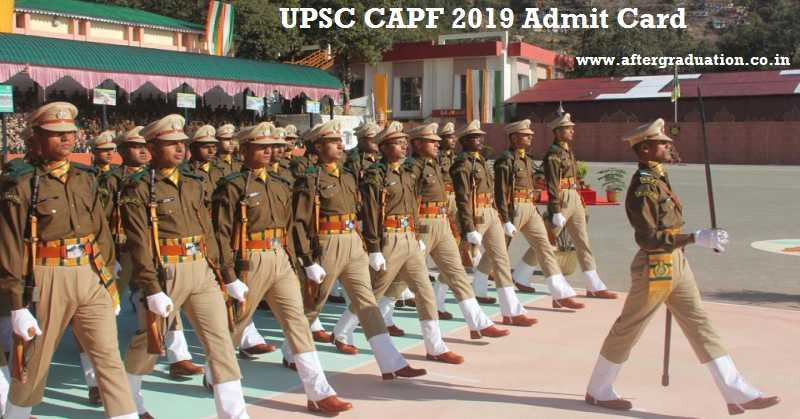 CAPF 2019 Admit Card Released for Assistant Commandants Exam, CAPF 2019 admit card released on the UPSC website. The UPSC CAPF (Assistant Commandant) exam will be conducted on 18 Aug 2019 for 323 posts.