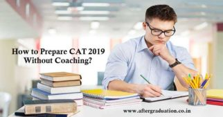 How to Prepare CAT 2019 Without Coaching? The scope of this exam is very high, so you need a proper schedule, better guidance, good time table for your self then study you can easily crack this exam.how to do Self study for MBA Entrance Exams.