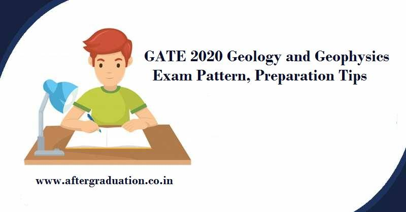Candidates appearing for Geology and Geophysicssubject exam must know the GATE 2020Geology and Geophysics syllabus, GG GATE Exam pattern, Best books to study Geology and Geophysics, preparation tips and Guidance to crack the exam with a better result.