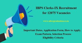 IBPS Clerk 2019 Registration Begins for 12075 Vacancies, Apply Here Before Oct 9.IBPS CRP Clerks-IX recruitment Registration, IBPS Clerk 2019 Exam Schedule, Selection Procedure for IBPS Clerical position, IBPS Exam Pattern for clerk position, Cut-off for Selection, eligibility criteria for IBPS Clerk recruitment