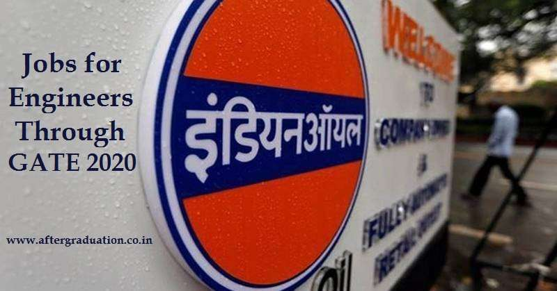 IOCL Jobs Through GATE 2020: Indian Oil Corporation Limited (IOCL), the Maharatna PSU has released the notification to recruit Engineers from chemical (CH), civil (CE), electrical (EE) and mechanical (ME) branch for the post of officers/Engineers through the Graduate Aptitude Test in Engineering (GATE) 2020.