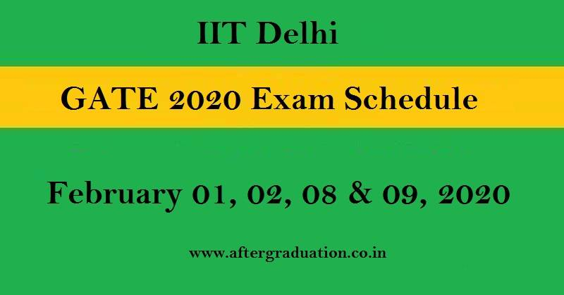 IIT Delhi releases the GATE 2020 exam schedule for 25 papers to be held across eight sessions in four days on February 1,2,8 and 9, 2020, Check GATE 2020 branchwise exam schedule