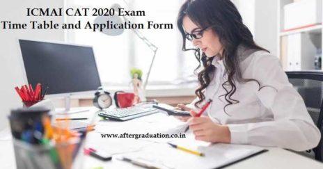 ICMAI CAT July-2020 Examination Application Form Released, Apply for ICMAI CAT July 2020 Exam, Check ICMAI Imp Dates, Exam pattern, Passing Criteria