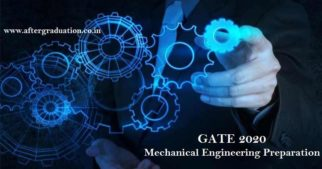 GATE 2020 in ME Subject, Mechanical Engineering GATE 2020 syllabus, GATE Exam pattern, Books and Preparation Guidance for better GATE Score, Scope after GATE exam, GATE Exam Pattern for better GATE Score in Mechanical Engineering Subject