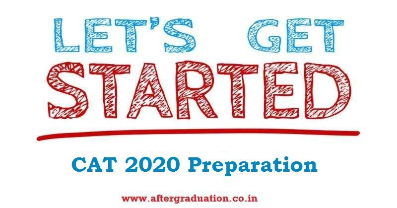 CAT 2020 Preparation in 6 Months, How to Start for it? check CAT Syllabus, CAT 2020 exam pattern, CAT Mock test, MBA Entrance exam Preparation, CAT 2020 Preparation tips