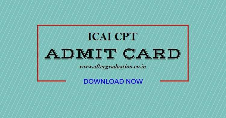 ICAI Released CA CPT June 2018 Admit Cards Released @icaiexam.icai.org, Exam On June 17