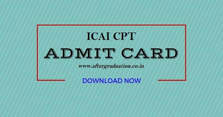 ICAI Released CA CPT December 2017 Exam Admit Cards, Exam on Dec 17