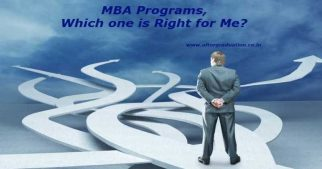 MBA Programs - Full-time MBA, Part Time MBA, Executive MBA, Online MBA, Distance MBA, One Year MBA, Two Year MBA etc, Which one is Right for You?