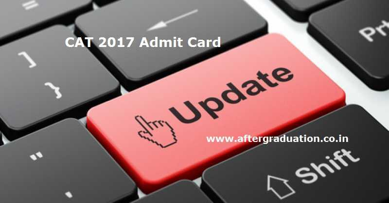 CAT 2017 Admit Card Download Delayed to October 25,2017 by IIM Lucknow
