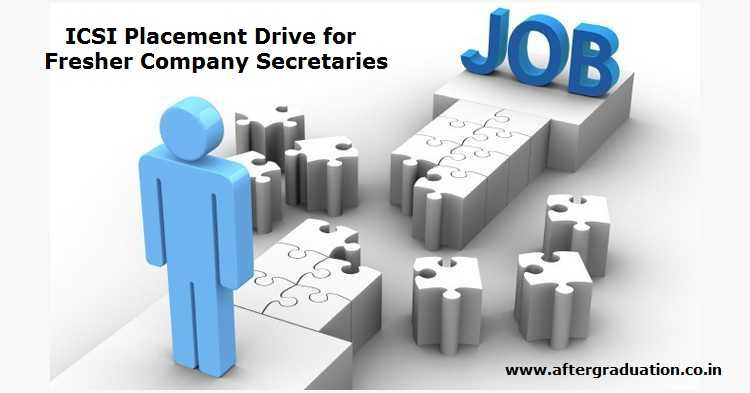 ICSI planned to have a Placement Drive 2020 at its regional offices in January-February 2020 month for the qualified Company Secretaries.
