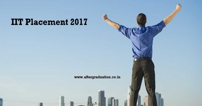 IIT Placements Offers Hike Upto 30% Across the Globe In This Year IIT Kharagpur, IIT Kanpur, IIT madras recruitment