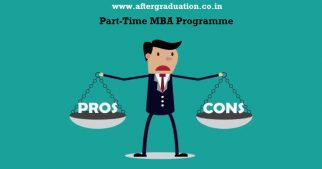 Part-Time MBA Course: Pros And Cons with full-time-MBA programme