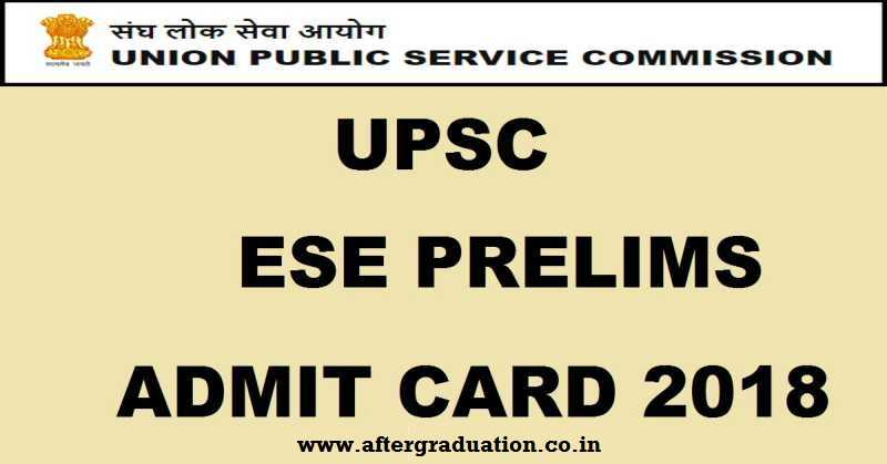 UPSC IES Prelims 2018 (Engineering Services Exam) Admit Cards Released