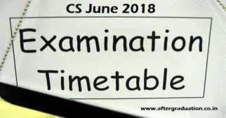 ICSI Released the CS Examinations June 2018 Schedule for Foundation, Executive and Professional Programme