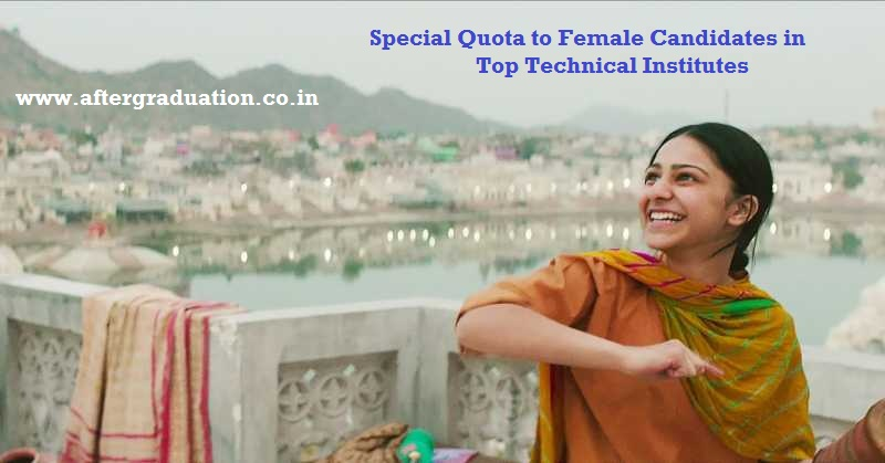 After IITs, SupernumeraryQuota For Women in NITs and IIEST too, Special quota to female candidate in technical institutes