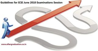 ICSI Guidelines for Students Attempting June 2018 Examinations Session CS Foundation, Executive and Professional Examinations