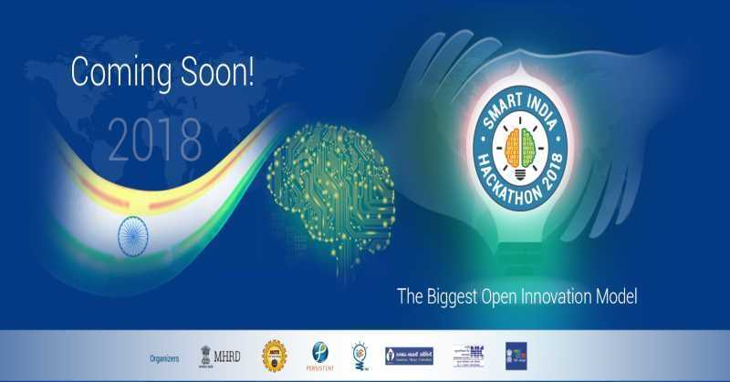 Smart India Hackathon 2018's Grand Finale on March 30, 31st At 28 Nodal Centres across the Country