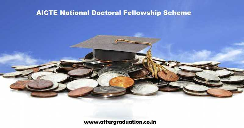 AICTE National Doctoral Fellowship Scheme to Explore the Field of Technical Research