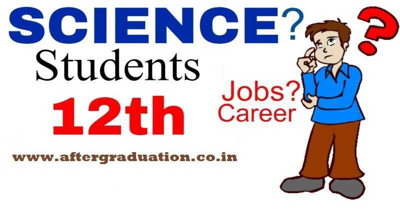 Top Courses After 12th Science For Right and Better Career and job