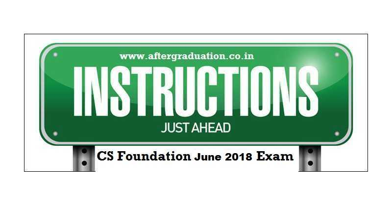 Student Instructions For CS Foundation Programme June 2018 Examination, CS Foundation exam pattern
