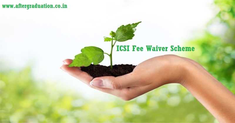 ICSI Extends Fee Waiver Scheme For The North Eastern and Jammu & Kashmir Students for CS Education and Course