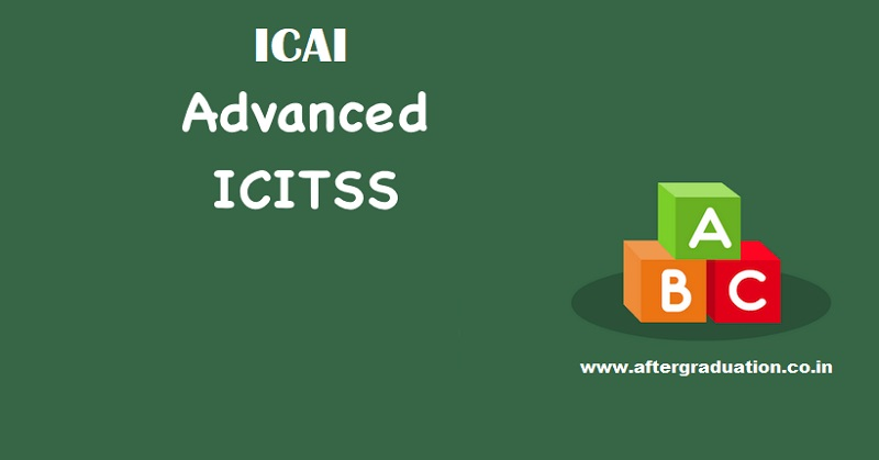 ICAI Released AICITSS – Information Technology Test Schedule for CA Final Aspirants