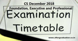 ICSI Released CS Examinations Dec 2018 Schedule for Foundation, Executive and Professional Programme