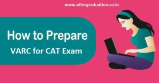 CAT 2019 VARC Section Preparation, how to prepare cat 2019 VARC (Verbal Ability and Reading Comprehension) section to have better CAT score, VARC question pattern, VARC section Preparation Tips