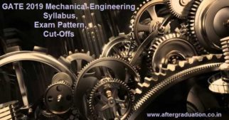 GATE 2019 Mechanical Engineering Exam Pattern, Syllabus, Cutoff, GATE preparation tips, GATE Mechanical Engineering