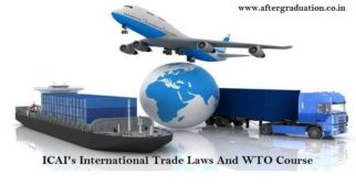 ICAI Announced Post Qualification In International Trade Laws And WTO Nov. 2018 Exam Date
